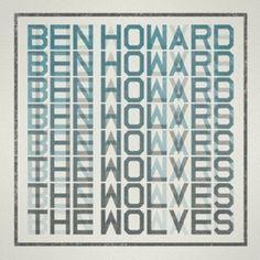 Ben Howard – The Wolves [Single] (2012)