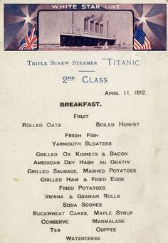 Titanic Food Menus For 1st, 2nd and 3rd Class Passengers