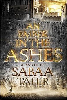 An Ember in the Ashes: Amazon.de: Sabaa Tahir: Fremdsprachige Bücher
