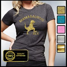 MAMASAURUS REX GLITTER SHIRT  --Size chart located in pictures above---  Very beautiful great quality t-shirt with a vibrant glitter design of your choice. Makes a great wear for any occasion.  MAMASAURUS REX T-shirt Specs:  -5.2 ounce 100%cotton ring spun cotton t-shirt -All Heather Colors are 35% Ring Spun Cotton and 65% Polyester and are also excellent quality. -Seamless Double-needle 6/7 collar -Double-needle sleeves and hem -Taped neck and shoulders  Item will be shipped out within 1 to…