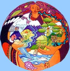 """The indigenous Andean spiritual belief that all entities are equal in the eyes of Pachamama.  Pachamama is usually translated as Mother Earth, but a more literal translation would be """"Mother world""""."""