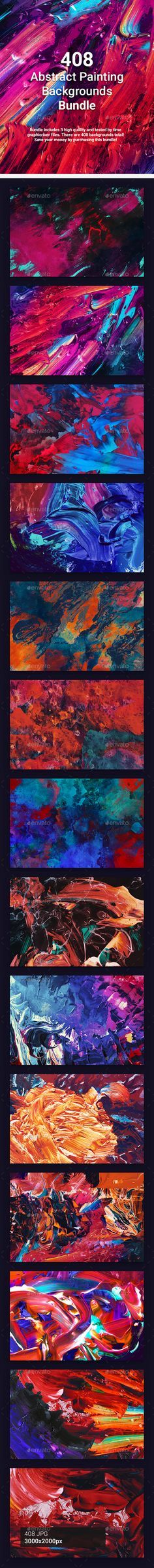 408 Abstract Painting Backgrounds Bundle by kauster- 408 Abstract Painting Backgrounds Bundle Bundle includes 3 high quality and tested by time graphicriver files. There are 408 backg