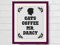 Cats Coffee Mr Darcy Modern Cross Stitch Pattern for Pride & Prejudice Fans