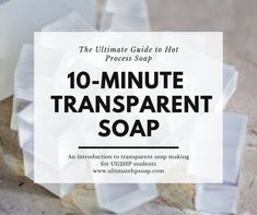 Easy Transparent Soap- Learn How to Make DIY Clear Soap in Less than Ten Minutes! Diy Soap Natural, Liquid Soap Making, Clear Glycerin Soap, Everclear, Soap Maker, Homemade Soap Recipes, Diy Crystals, Ten Minutes, Natural Products