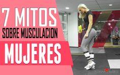 Rompiendo 7 mitos sobre musculación en las mujeres