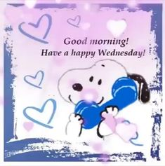Good Morning Gif Funny, Good Morning Snoopy, Good Morning Wednesday, Cute Good Morning Quotes, Good Morning Happy, Good Morning Messages, Good Morning Wishes, Wednesday Coffee, Happy Wednesday Pictures