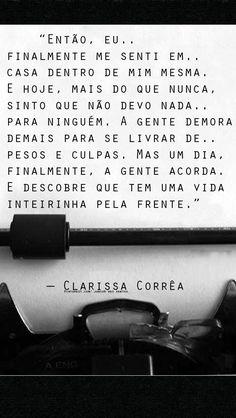 _Clarissa Corrêa  https://br.pinterest.com/dossantos0445/al%C3%A9m-de-voc%C3%AA/