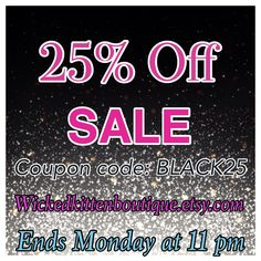 Black Friday Sale! Ends Monday night! Get your Christmas orders in now! 25% off everything in the shop!