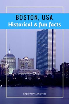 Historical facts you need to know about Boston, USA