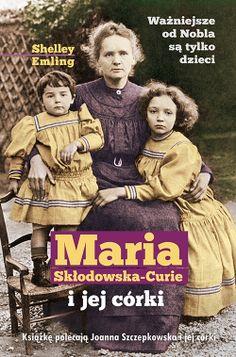 Historia jedynej na świecie rodziny uhonorowanej sześcioma nagrodami Nobla· Fascynująca opowieść o życiu prywatnym i zawodowym Marii Skłodowskiej – Curie i jej córek: Ireny i Ewy· Maria Skłodowska – Curie w roli matki, podróżniczki oraz kobiety w męskim świecie