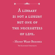 library, necessity, reading, quote, books, book lovers, motivation, inspiration, inspo