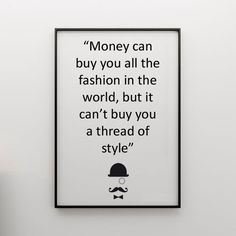 Fashion Quotes about Style. Great Quotes, Quotes To Live By, Me Quotes, Funny Quotes, Inspirational Quotes, Quirky Quotes, Wall Quotes, Mantra, Favorite Quotes