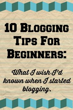 10 blogging tips for beginners: What I wish I had known Cool Writing, Writing A Book, Writing Photos, Blog Names, I Wish I Had, Blogging For Beginners, Blog Tips, How To Start A Blog, About Me Blog