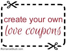 Create your own custom love coupons for free with our online love coupon creator.