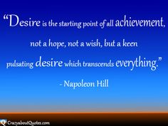 Inspirational quote about desire by Napoleon Hill