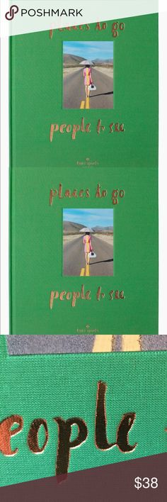 kate spade new york: places to go People yo see kate spade new york: places to go - people to see focuses on the how - where and why of travel through the lens of the always-inspired  - a dash of charm and inspirational quotes - tips and words of wisdom that every kate spade new york girl should know. This book showcases chic destinations such as paris - new york city kate spade new york: places to go - people to see will have you booking a plane ticket the moment you finish turning the…