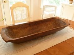 antique dough bowl/ I've wanted a dough bowl for years to make our homemade biscuits in