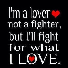 Sure will fight for what is MINE