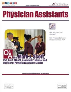 2013 Online Issues   NEWS-Line for Physician Assistants http://www.news-line.com/PA_issues Meet Mark Scott, PhD, PA-C, DFAAPA, Director of Physician Assistant Studies at Christian Brothers University #PA #PhysicianAssistant