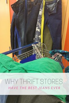 why you should buy jeans at thrift stores