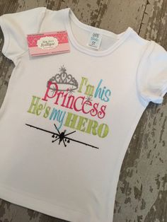 A personal favorite from my Etsy shop https://www.etsy.com/listing/229673492/im-his-princess-hes-my-hero-embroidered