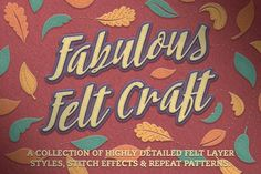 Felt Craft - Stitches Styles & More by The Artifex Forge on @creativemarket