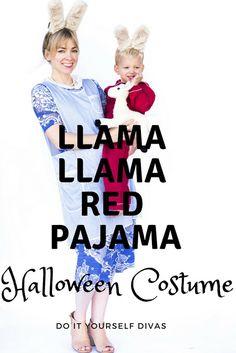 do it yourself divas: DIY Llama Llama Red Pajama Halloween Costume For Mom and Baby Llama Halloween Costume, Llama Costume, Family Halloween Costumes, Good Birthday Presents, Presents For Kids, Funny Birthday Cards, Llama Llama Red Pajama, Baby Llama, Mom Costumes
