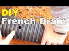 DIY FRENCH DRAIN - YouTube
