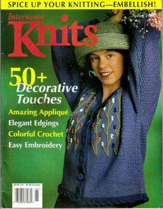 Interweave Knits - Spring 1999 (Spice Up Your Knitting - Embellish, Volume VI - 50 + Decorative Touches) by Various,http://www.amazon.com/dp/B0013C9YII/ref=cm_sw_r_pi_dp_LqUKsb0BBMZAWW38
