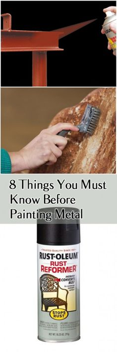8 Things You Must Know Before Painting Metal- how to restore metal before you paint it.  Great ideas for painting metal and other metal projects.