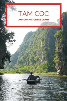 The story of our trip to beautiful Tam Coc in Vietnam, floating down rivers and relaxing in the countryside as well as crashing our motorbike. #tamcoc #vietnam