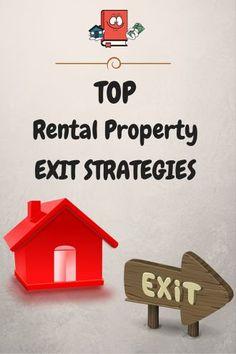Top 5 Rental Property Exit Strategies. How to get rid of rental properties. Sell a turnkey rental property.