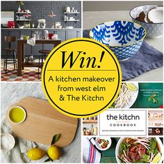 Win! A $2000 Kitchen Makeover from west elm Plus The Kitchn's New Cookbook! — The Kitchn Cookbook Sweepstakes
