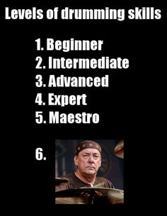 Neil Peart was arguably the greatest drummer of all time. One thing he did is a great life lesson. Drum Lessons, Life Lessons, Drums Quotes, Rush Band, Jazz, Neil Peart, Drumline, We Will Rock You, Never Stop Learning