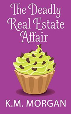 The Deadly Real Estate Affair (Cozy Mystery) (Daisy McDare Cozy Creek Mystery Book 4) by K.M. Morgan http://www.amazon.com/dp/B00S5JROJ8/ref=cm_sw_r_pi_dp_V9Okwb1XAA4H1