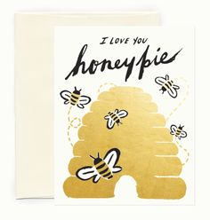 I Love You Honey Pie ~ Printed Card