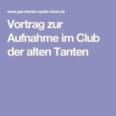 Vortrag zur Aufnahme im Club der alten Tanten
