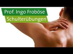 5 Schulterübungen – Prof. Ingo Froböse - YouTube