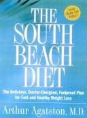 The South Beach Diet - The Delicious, Doctor-designed, Foolproof Plan For Fast And Healthy Weight Loss - http://www.darrenblogs.com/2017/03/the-south-beach-diet-the-delicious-doctor-designed-foolproof-plan-for-fast-and-healthy-weight-loss-2/