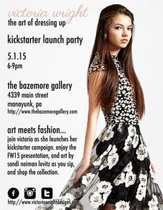 #PhillyCalendar 5/1 6pm - Art meets Fashion @victoriawrightdesigns Kickstarter Kick Off party @BazemoreGallery