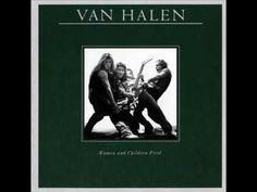 """The 7th track from Van Halen's """"Women And Children First"""" LP of 1980!"""