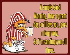 a simple good morning coffee morning garfield good morning morning quotes good morning quotes