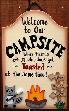 Welcome to our campsite where friends and marshmallows get toasted at the same time