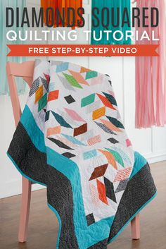 Watch the Diamonds Squared Quilt Tutorial with Jenny Doan!