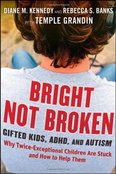 Bright Not Broken: Gifted Kids, ADHD, and Autism by Diane M. Kennedy http://www.amazon.com/dp/0470623322/ref=cm_sw_r_pi_dp_e1-lvb0BAGH5E
