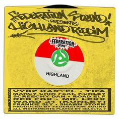 (#DancehallRiddim) Highland Riddim 2015 (Federation Sound) -| http://reggaeworldcrew.net/dancehallriddim-highland-riddim-2015-federation-sound/