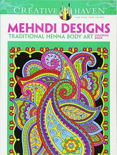 Dover Creative Haven Mehndi Designs Coloring Book (Adult ...