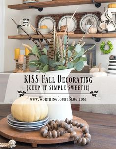 KISS Fall Decorating - Rustic Farmhouse Fall Shelves And Centerpiece - Worthing…