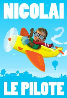 An airplane themed poster for my son Nicolai's birthday. Get in touch for your own custom birthday poster! Illustrations, Photo Illustration, Cartoon Posters, Movie Posters, Artists For Kids, English, Custom Photo, 2nd Birthday, Airplane