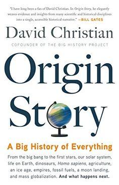 Origin Story: A Big History of Everything - Um dos 5 livros que Bill Gates recomendou